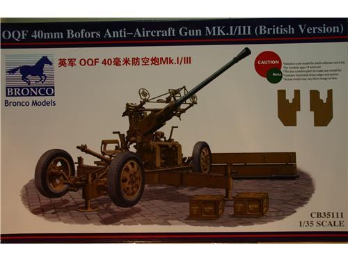 OQF 40mm Bofors Anti-Aircraft Gun MK.I/III (British Version) - Bronco models 1/35